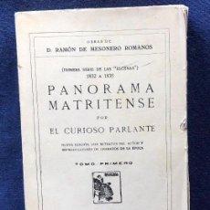 Libros antiguos: PANORAMA MATRITENSE POR EL CURIOSO PARLANTE RAMÓN MESONERO ROMANOS 1924 19,5X12,5CMS. Lote 122562975