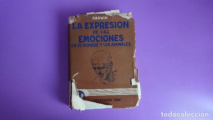 CARLOS DARWIN: LA EXPRESIÓN DE LAS EMOCIONES EN EL HOMBRE Y EN LOS ANIMALES (Libros Antiguos, Raros y Curiosos - Pensamiento - Sociología)