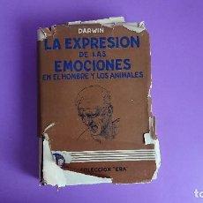 Libros antiguos: CARLOS DARWIN: LA EXPRESIÓN DE LAS EMOCIONES EN EL HOMBRE Y EN LOS ANIMALES. Lote 122988811