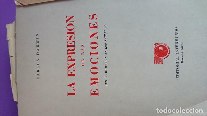 Libros antiguos: CARLOS DARWIN: LA EXPRESIÓN DE LAS EMOCIONES EN EL HOMBRE Y EN LOS ANIMALES - Foto 3 - 122988811
