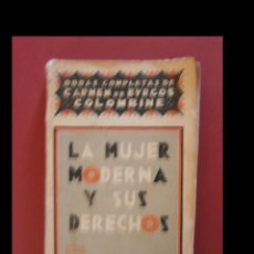 Libros antiguos: LA MUJER MODERNA Y SUS DERECHOS. CARMEN DE BURGOS. Lote 124207319