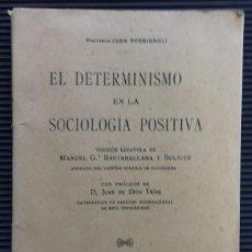 Libros antiguos: EL DETERMINISMO EN LA SOCIOLOGIA POSITIVA VERSION ESPAÑOLA DE MANUEL Gª BARZANALLANA Y SULIGUÉ. Lote 124525787