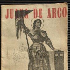 Libros antiguos: JUANA DE ARCO, DE LA COLECCIÓN LA NOVELA BLANCA, NÚMERO 5. Lote 124526159