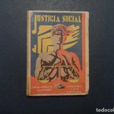 Libros antiguos: JUSTICIA SOCIAL. M. ARBOLEYA MARTINEZ, EDICIONES L.P.C. AÑO 1931. Lote 124649723