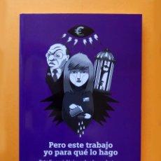Libros antiguos: PERO ESTE TRABAJO YO PARA QUÉ LO HAGO, DE ROSARIO HERNÁNDEZ,- FEDERACIÓN DE MUJERES, INJUVE.. Lote 125138379