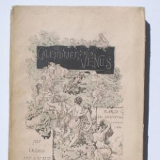 Libros antiguos: OCTAVE UZANNE - CALENDRIER DE VÉNUS 1ÈRE ÉDITION. Lote 126266807