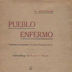Libros antiguos: PUEBLO ENFERMO / A. ARGUEDAS; PROL. RAMIRO DE MAETZU. BCN : VDA.L. TASSO, 1911. 19X14CM. 263 P.. Lote 127517955