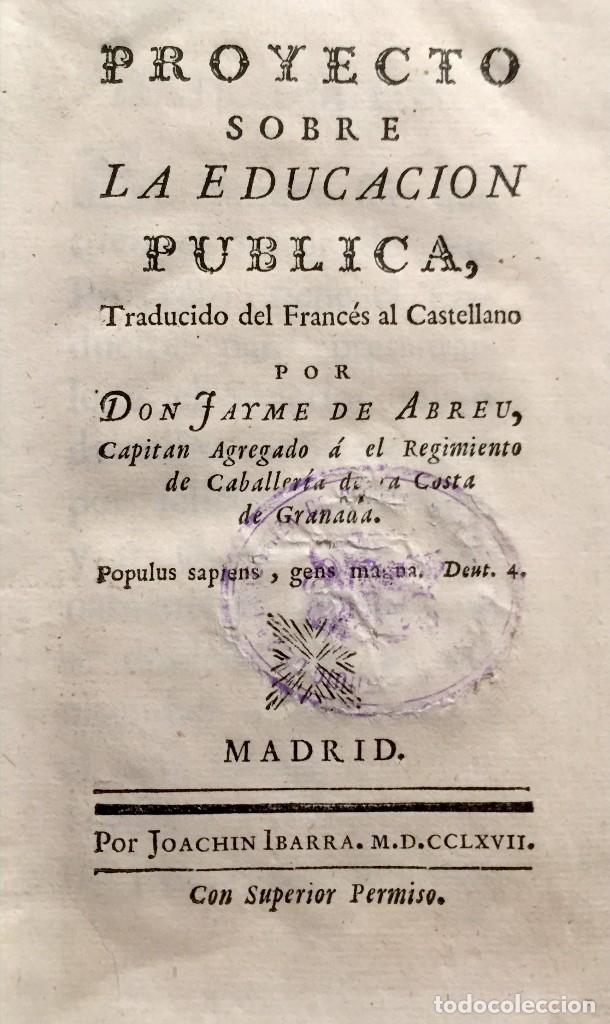 PROYECTO SOBRE LA EDUCACION PÚBLICA. - [DIDEROT, DENIS.] - MADRID, 1767. (Libros Antiguos, Raros y Curiosos - Pensamiento - Sociología)