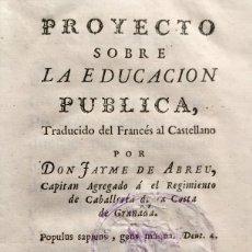Libros antiguos: PROYECTO SOBRE LA EDUCACION PÚBLICA. - [DIDEROT, DENIS.] - MADRID, 1767.. Lote 123265339