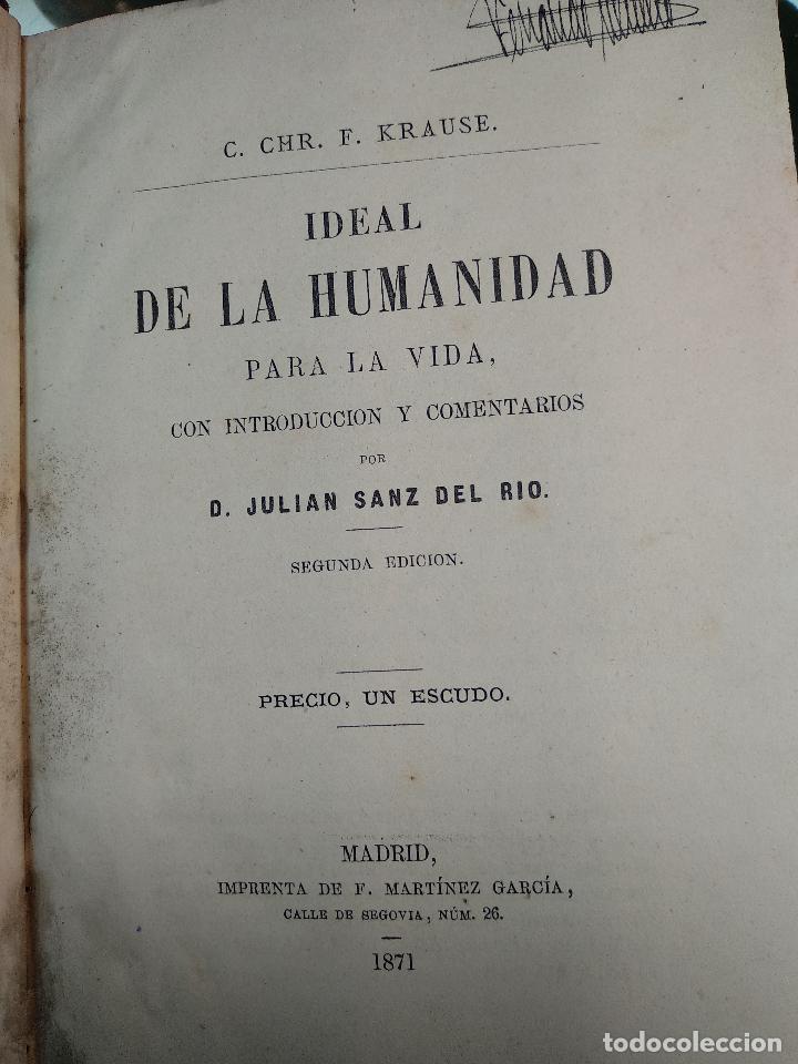 Libros antiguos: IDEAL DE LA HUMANIDAD PARA LA VIDA - CON INSTRUCCIONES Y COMENTARIOS - C. CHR. F. KRAUSE -1871 - - Foto 3 - 129645055