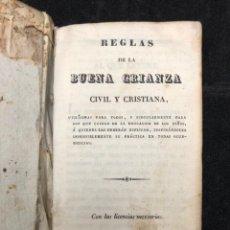Libros antiguos: REGLAS DE LA BUENA CRIANZA CIVIL Y CRISTIANA. 1833. Lote 130303134