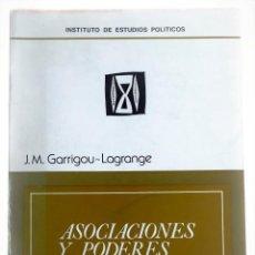 Libros antiguos: ASOCIACIONES Y PODERES PÚBLICOS / J.M. GARRIGOU-LAGRANGE. Lote 130799128