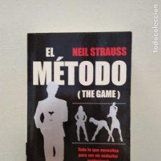 Libros antiguos: LIBRO PARA SEDUCIR , EL METODO (THE GAME) , NEIL STRAUSS. Lote 130852192