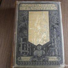 Libros antiguos: COSTUMBRES DEL UNIVERSO. Lote 131996402