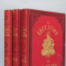 Libros antiguos: 1878.- LA EDUCACION DE LA MUJER. JOSE PANADES Y POBLET. 3 TOMOS. Lote 133347462