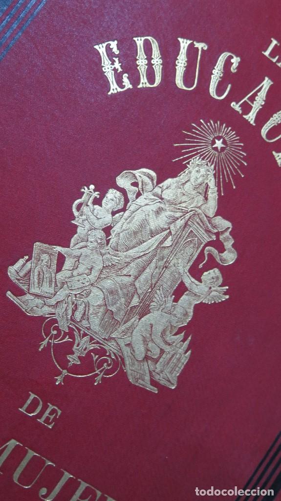 Libros antiguos: 1878.- LA EDUCACION DE LA MUJER. JOSE PANADES Y POBLET. 3 TOMOS - Foto 2 - 133347462