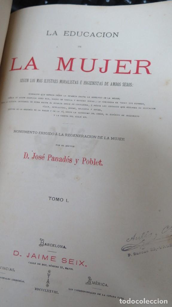 Libros antiguos: 1878.- LA EDUCACION DE LA MUJER. JOSE PANADES Y POBLET. 3 TOMOS - Foto 3 - 133347462