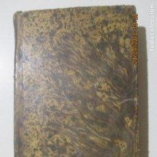 Libros antiguos: ¿Á DÓNDE VAMOS Á PARAR? OJEADA SOBRE LAS TENDENCIAS DE LA ÉPOCA ACTUAL. D. J. GAUME. BARCELONA 1855. Lote 134226410
