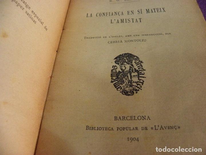 Libros antiguos: Edición de 100 La confiança en sí mateix - L'Amistat R W Emerson. Biblioteca Popular L'Avenç Catalán - Foto 7 - 135424550