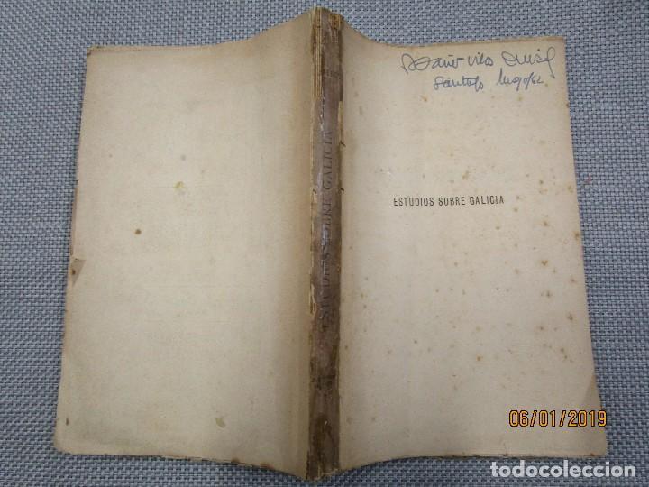 Libros antiguos: ESTUDIOS SOBRE GALICIA - LEANDRO SARALEGUI Y MEDINA - LA CORUÑA, EDI ANDRES MARTINEZ 1888 + INFO - Foto 5 - 135539562
