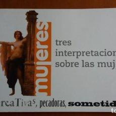 Libros antiguos: LIBRO MUJERES:TRES INTERPRETACIONES SOBRE LAS MUJERES. FEMINISMO COMISIONES OBRERAS VER DESCRIPCIÓN.. Lote 140643518