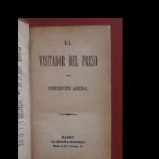 Libros antiguos - El visitador del preso - Algunas observaciones sobre el delito colectivo. Concepcion Arenal - 141187686