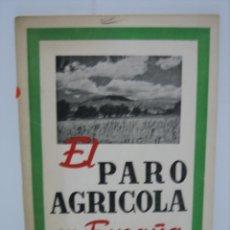 Libros antiguos: EL PARO AGRÍCOLA EN ESPAÑA. Lote 142812662