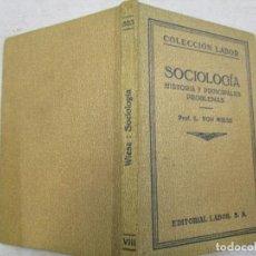 Libros antiguos: SOCIOLOGIA - L. VON WIESE - EDI LABOR 1923, 171 PAG 8 ILUSTRACIONES, EXCLENTE 1S. Lote 143009810