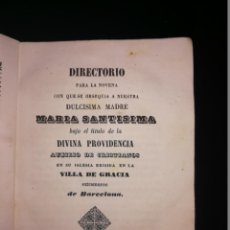 Libros antiguos: RARA NOVENA A LA DIVINA PROVIDENCIA EN SU IGLESIA DE LA VILLA DE GRACIA EXTRAMUROS DE BARCELONA.1850. Lote 143390838