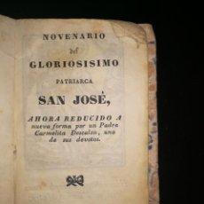 Libros antiguos: NOVENARIOS DEL GLORIOSISIMO PATRIARCA SAN JOSÉ. VICH, 1839.. Lote 143391954