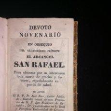 Libros antiguos: DEVOTO NOVENARIO DEL ARCANGEL SAN RAFAEL. IMPRENTA DE M. TEXERO.BARCELONA. CIRCA 1830. Lote 143393382