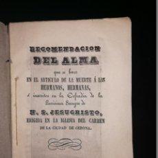 Libros antiguos: RECOMENDACIÓN DEL ALMA. IGLESIA DEL CARMEN DE LA CIUDAD DE GERONA, 1848.. Lote 143393622