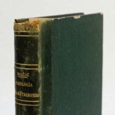 Libros antiguos: FISIOLOGÍA DEL MATRIMONIO-H.DE BALZAC-LIBRERIA DE ALFONSO DURAN,MADRID 1867. Lote 143626174