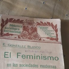 Libros antiguos: EL FEMINISMO EN LAS SOCIEDADES MODERNAS 1904. Lote 144605120