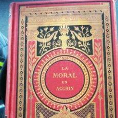 Libros antiguos: LOS BUENOS EJEMPLOS Ó LA MORAL EN ACCIÓN, OBRA DE BENJAMIN DELESSERT Y BARÓN DE GERARDO. PARÍS, 1874. Lote 146088374