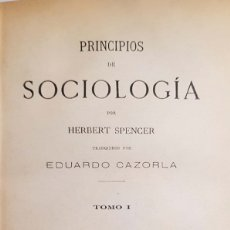 Libros antiguos: HERBERT SPENCER. PRINCIPIOS DE SOCIOLOGÍA. 2 TOMOS, UN VOLUMEN. MADRID, 1883. Lote 151977162