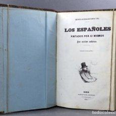 Libros antiguos: LOS ESPAÑOLES PINTADOS POR SÍ MISMOS ESCENAS MATRITENSES GASPAR Y ROIG 1851. Lote 153219454
