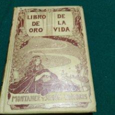 Libros antiguos: EL LIBRO DE ORO DE LA VIDA DE. Lote 156906689