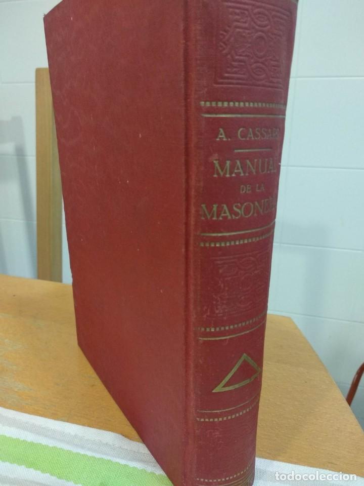 Libros antiguos: CASSARD , ANDRES - MANUAL DE LA MASONERIA EL TEJADOR DE LOS RITOS ANTIGUOS ESCOCES, FRANCES Y DE ADO - Foto 3 - 157966630