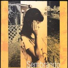 Libros antiguos: ADRIANA HERRERA - SEMBRANDO VIDA JÓVENES A CONTRAPELO DEL CONFLICTO EN COLOMBIA [EDICIÓN LIMITADA]. Lote 161139822