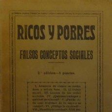 Libros antiguos: (SOCIOLOGÍA) RICOS Y POBRES. FALSOS CONCEPTOS SOCIALES - TEODORO RODRIGUEZ, AGUSTINO. Lote 163774658