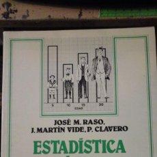 Libros antiguos: ESTADÍSTICA BÁSICA PARA CIENCIAS SOCIALES (BARCELONA, 1987). Lote 164613646