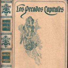 Libros antiguos: VIADA Y LLUCH : LOS PECADOS CAPITALES (MONTANER Y SIMÓN, 1915) . Lote 166291706