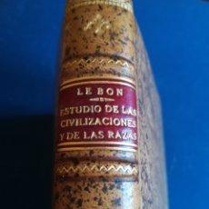 Libros antiguos: ESTUDIO DE LAS CIVILIZACIONES Y DE LAS RAZAS GUSTAVO LE BON. M. AGUILAR EDITOR. Lote 166529142