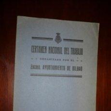 Libros antiguos: CERTAMEN NACIONAL DEL TRABAJO EXCMO AYUNT. BILBAO AÑO 1928-CON HOJA DE INSCRIPCION --. Lote 169469048