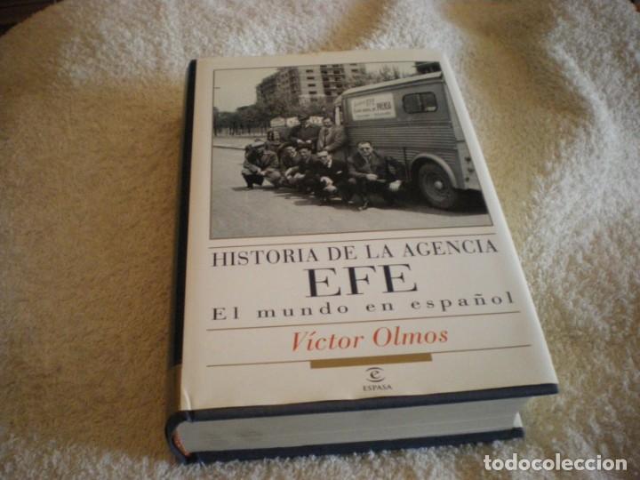 LIBRO HISTORIA DE LA AGENCIA EFE EL MUNDO EN ESPAÑOL (Libros Antiguos, Raros y Curiosos - Pensamiento - Sociología)