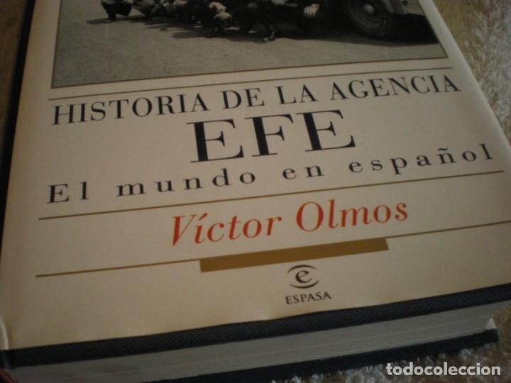 Libros antiguos: LIBRO HISTORIA DE LA AGENCIA EFE EL MUNDO EN ESPAÑOL - Foto 2 - 169644012