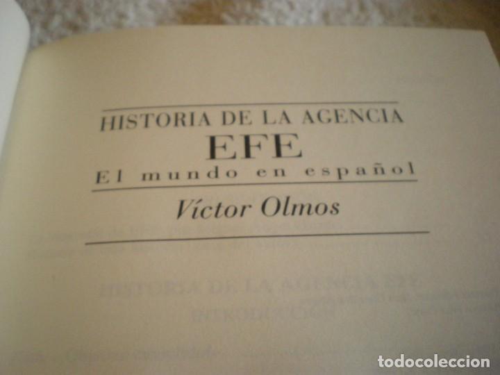 Libros antiguos: LIBRO HISTORIA DE LA AGENCIA EFE EL MUNDO EN ESPAÑOL - Foto 15 - 169644012