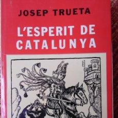 Libros antiguos: L'ESPERIT DE CATALUNYA. Lote 171412775