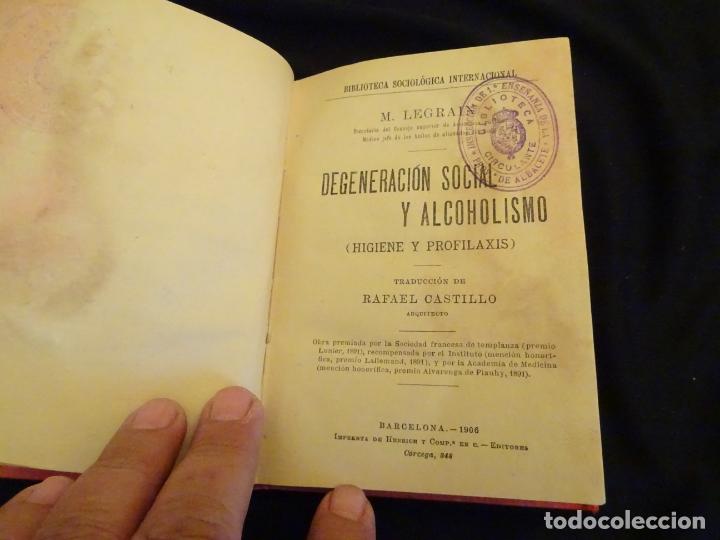 Libros antiguos: años 1906- 1910. lote de 3 libros sociología.degeneracio alcoholismo. genesis leyes penales. - Foto 9 - 172755423